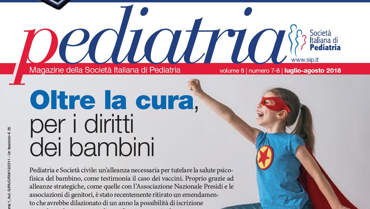 Pediatria, numero 7-8 (2018) Oltre la cura, per i diritti dei bambini