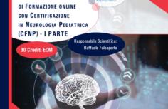 Percorso Advanced di formazione online con certificazione in Neurologia Pediatrica (CFNP) - I parte