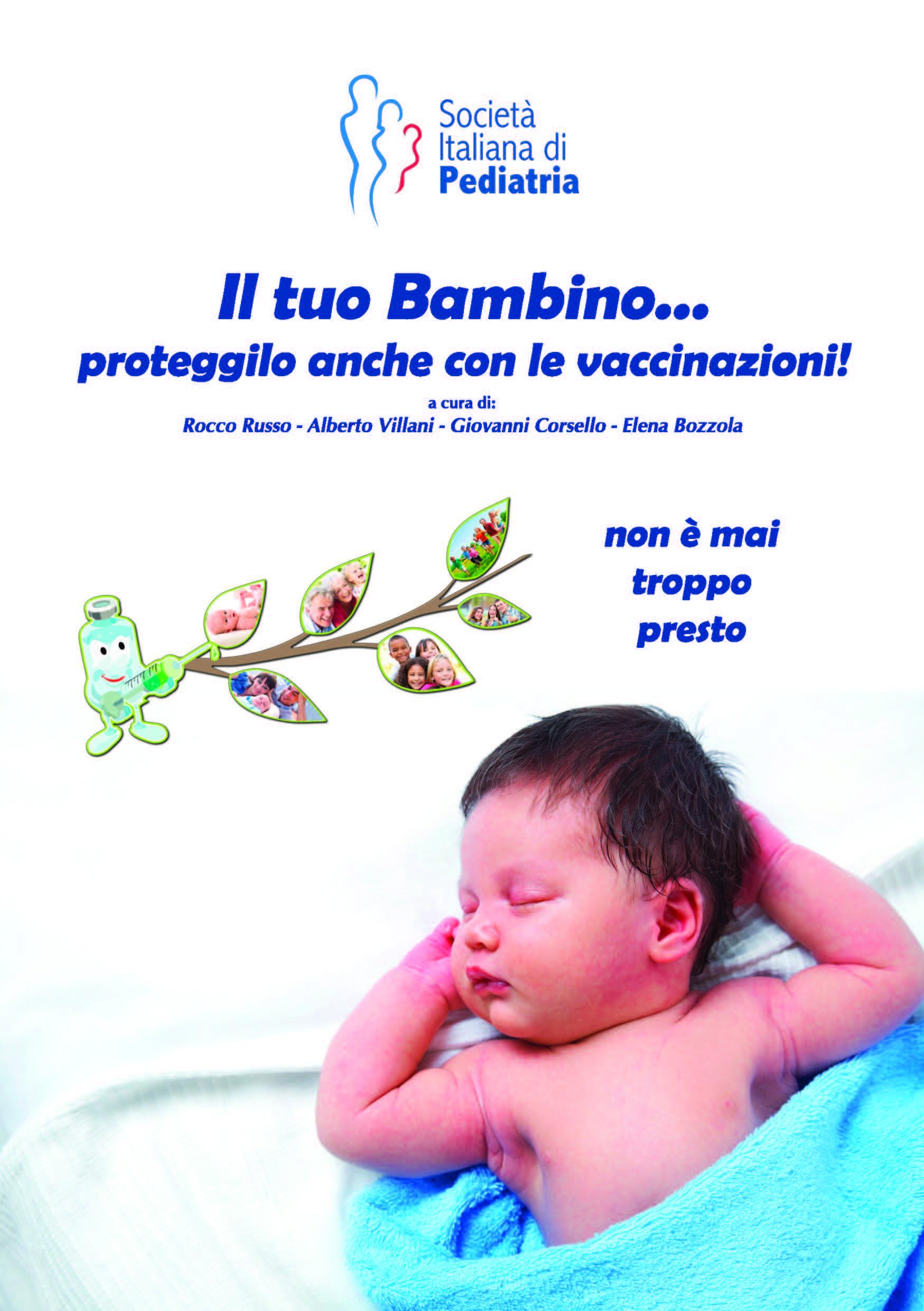 """""""Il tuo bambino...proteggilo con le vaccinazioni!"""": guida SIP alle vaccinazioni"""